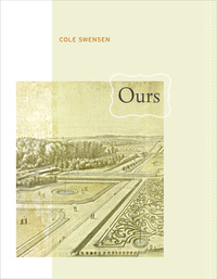 Ours by Cole Swensen