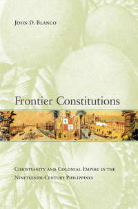 Frontier Constitutions by John D. Blanco