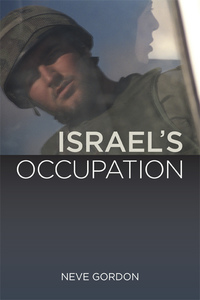Israel's Occupation by Neve Gordon