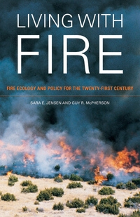 Living with Fire by Sara E. Jensen, Guy R. McPherson