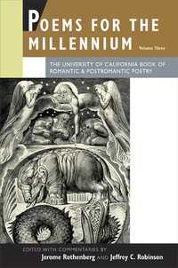 Poems for the Millennium, Volume Three by Jerome Rothenberg, Jeffrey C. Robinson