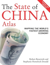 The State of China Atlas by Robert Benewick, Stephanie Hemelryk Donald