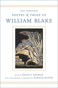 The Complete Poetry and Prose of William Blake by William Blake, David Erdman