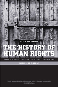 The History of Human Rights by Micheline Ishay