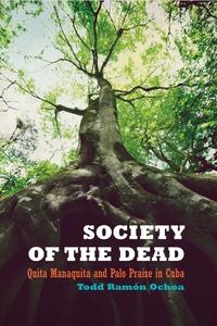 Society of the Dead by Todd Ramón Ochoa