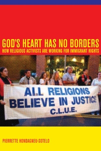 God's Heart Has No Borders by Pierrette Hondagneu-Sotelo