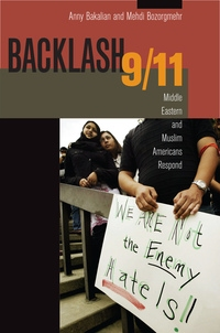 Backlash 9/11 by anny bakalian, medhi bozorgmehr