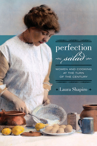 Perfection Salad by Laura Shapiro