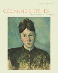 Cézanne's Other by Susan Sidlauskas