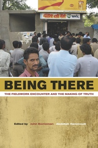 Being There by John Borneman, Abdellah Hammoudi