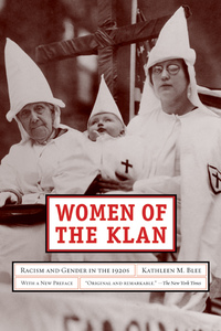 Women of the Klan by Kathleen M. Blee