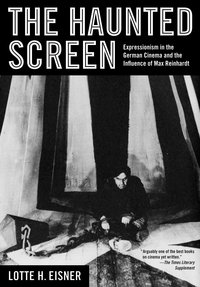 The Haunted Screen by Lotte H. Eisner