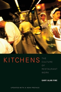 Kitchens by Gary Alan Fine
