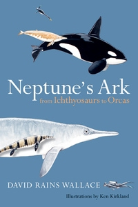 Neptune's Ark by David Rains Wallace