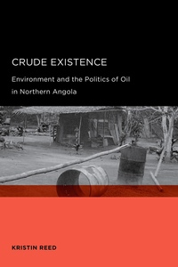 Crude Existence by Kristin Reed