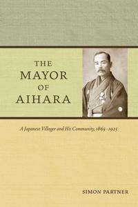 The Mayor of Aihara by Simon Partner