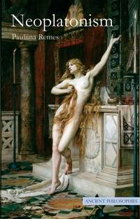 Neoplatonism by Pauliina Remes