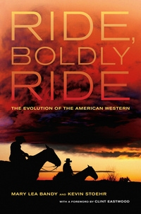 Ride, Boldly Ride by Mary Lea Bandy, Kevin Stoehr