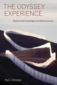 The Odyssey Experience by Neil J. Smelser