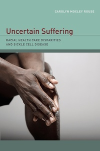 Uncertain Suffering by Carolyn Rouse