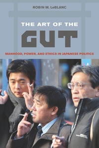 The Art of the Gut by Robin M. LeBlanc