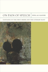 On Pain of Speech by Dina Al-Kassim