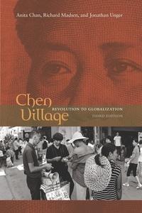 Chen Village by Anita Chan, Richard Madsen, Jonathan Unger