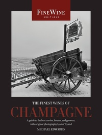 The Finest Wines of Champagne by Michael Edwards