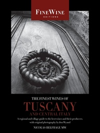 The Finest Wines of Tuscany and Central Italy by Nicholas Belfrage