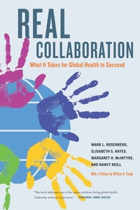 Real Collaboration by Mark L. Rosenberg, Elisabeth Hayes, Margaret McIntyre