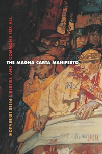 The Magna Carta Manifesto by Peter Linebaugh