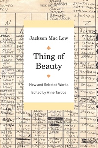 Thing of Beauty by Jackson Mac Low, Anne Tardos