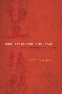 Ordinary Economies in Japan by Tetsuo Najita