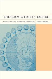 The Cosmic Time of Empire by Adam Barrows