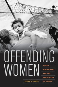 Offending Women by Lynne Haney