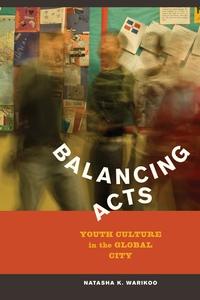 Balancing Acts by Natasha Kumar Warikoo