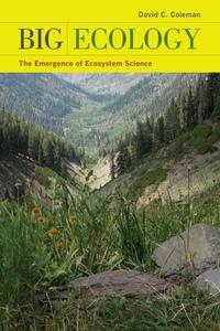 Big Ecology by David C. Coleman