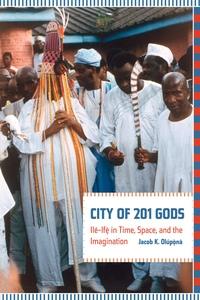 City of 201 Gods by Jacob Olupona