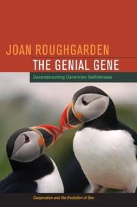 The Genial Gene by Joan Roughgarden