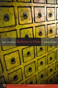 Medicine in China by Paul U. Unschuld
