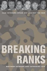 Breaking Ranks by Matthew C. Gutmann