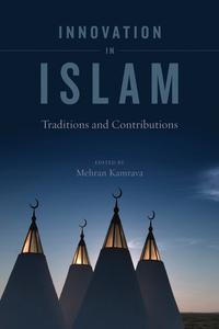 Innovation in Islam Edited by Mehran Kamrava