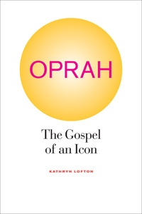 Oprah by Kathryn Lofton