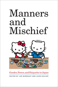 Manners and Mischief by Jan Bardsley, Laura Miller