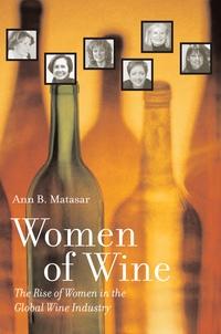 Women of Wine by Ann B. Matasar