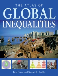 The Atlas of Global Inequalities by Ben Crow, Suresh K. Lodha