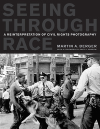 Seeing through Race by Martin A. Berger