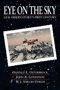 Eye on the Sky by Donald E. Osterbrock, John R. Gustafson, Shiloh Unruh