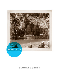 Metropole by Geoffrey G. O'Brien