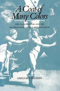A Coat of Many Colors by Gregory Freidin